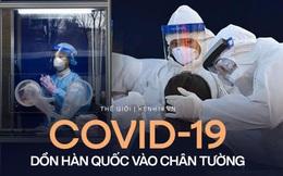 Thêm một hình mẫu chống dịch sụp đổ: Niềm tự hào của Hàn Quốc đang bị Covid-19 dồn vào chân tường