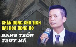 Cựu chủ tịch ĐH Đông Đô - Hùng 'Sara' hốt bạc trên sàn chứng khoán như thế nào?