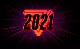 Dự đoán về các xu hướng Internet năm 2021