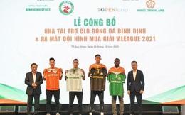 Topenland và Hưng Thịnh Land rót 300 tỷ đồng vào bóng đá Bình Định