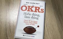 5 cuốn sách hay nhất về phương pháp quản trị OKRs