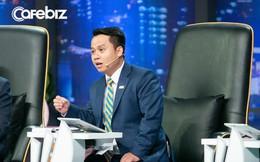 """CEO Thắng Lợi Group: """"Tôi bực mình các bạn trẻ khởi nghiệp cảm xúc, chưa chuẩn bị kỹ thì các bạn trở thành gánh nặng của xã hội"""""""