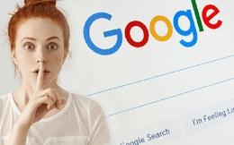 Top 9 từ khóa bạn không nên tìm kiếm trên Google: Điều số 1 ai cũng mắc phải nhưng không hề hay biết