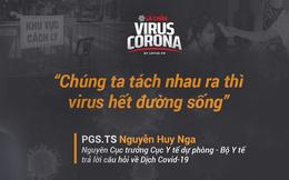 Nguyên Cục trưởng Cục Y tế dự phòng chỉ cách khiến virus gây ra Covid-19 'hết đường sống'