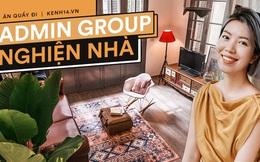 """Admin group Nghiện Nhà lần đầu tiên chia sẻ những khó khăn khi group phát triển quá nhanh, tiết lộ ngoài """"nghiện nhà"""" còn """"nghiện"""" ẩm thực Thái"""