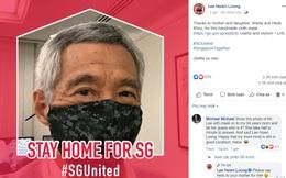 Thủ tướng Lý Hiển Long đăng ảnh đeo khẩu trang, kêu gọi người dân Singapore ở nhà