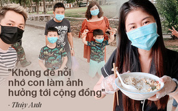 """Nhật ký 42 ngày cách ly từ Singapore về Việt Nam của bà xã Đăng Khôi: """"Sự ích kỷ sẽ trả giá bằng sinh mạng, thương con thì đứng xa con hơn"""""""