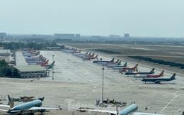 Máy bay đỗ la liệt sân bay Nội Bài, Tân Sơn Nhất do dịch COVID-19