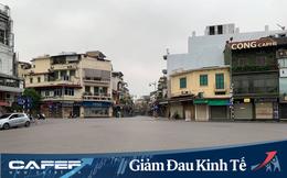 Hà Nội: 15.000 doanh nghiệp ngừng hoạt động, hơn 150.000 hộ kinh doanh gặp khó khăn lớn vì Covid-19, thành phố đề ra 3 kịch bản điều hành