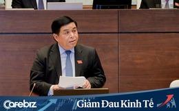 Bộ trưởng Kế hoạch Đầu tư Nguyễn Chí Dũng: Cần một tư duy mới theo hướng tích cực qua đại dịch Covid-19 trong bối cảnh kinh tế toàn cầu suy thoái