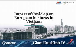 EuroCham: Chỉ số môi trường kinh doanh BCI quý 1 giảm sâu vì Covid, cộng đồng doanh nghiệp châu Âu tin tưởng vào các biện pháp chống dịch của Chính phủ Việt Nam