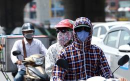 Thời tiết 10/5: Cảnh báo nắng nóng, tia UV gây hại