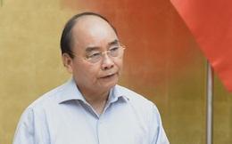 Thủ tướng: Không được ép dân ký đơn từ chối nhận tiền hỗ trợ