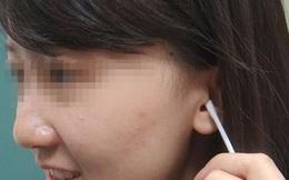 Cô gái 20 tuổi mất thính lực tạm thời do làm 1 việc mà rất nhiều người vẫn hay làm sau khi tắm