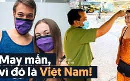 """Blogger nước ngoài chia sẻ về những ngày mắc kẹt ở Việt Nam vì Covid-19: """"Thật may mắn, vì đó là Việt Nam"""""""
