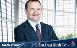Chủ tịch KPMG Việt Nam: Khi vượt qua dịch Sars, Việt Nam đã phát triển thời kỳ hoàng kim ngay sau đó!