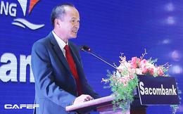 Chủ tịch Sacombank Dương Công Minh: Tôi vào Sacombank với mục tiêu tái cơ cấu thành công ngân hàng, đến nay điều ấy không có gì thay đổi