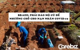 Số ca tử vong cao thứ 2 thế giới, Brazil phải khai quật mộ cũ để lấy chỗ cho nạn nhân Covid-19
