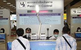 Thái Lan phân loại đối tượng người nước ngoài dự kiến được nhập cảnh