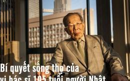 Bí quyết sống thọ của vị bác sĩ người Nhật 105 tuổi: Điều số 6 nhiều người đến cuối cuộc đời vẫn loay hoay đi tìm