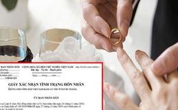 Bộ Tư pháp nói về quy định ghi tên người định cưới vào Giấy xác nhận độc thân