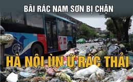 Người dân 7 lần chặn xe rác vào bãi Nam Sơn, đòi quyền lợi