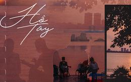 Nếu Hà Nội là nhà thì hồ Tây là tri kỉ: Tuổi trẻ vui buồn, ai cũng để lại bao nhiêu kỷ niệm của mình ở nơi này