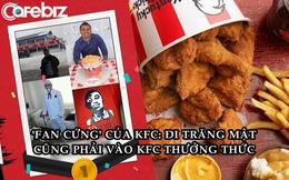 Ăn KFC ở hơn 40 nước tổng hóa đơn tới 8.800 USD, anh chàng được KFC vinh danh là 'fan cứng' của hãng