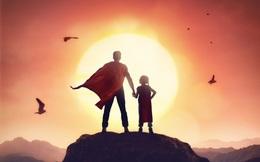 Gửi những người đã, đang và sắp làm cha: Cách giáo dục của các anh quyết định đến cao độ cuộc sống của con mình