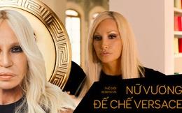 Cuộc đời đầy nước mắt phía sau ánh hào quang của Nữ vương đế chế Versace: Từ 'búp bê sống' của anh trai đến thảm hoạ thẩm mỹ thời đại