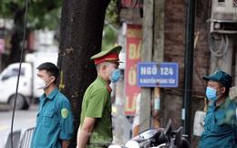 Hà Nội lập chốt phong tỏa khu phố có ca mắc COVID-19 mới