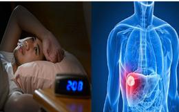 """4 hiện tượng bất thường trong giấc ngủ cảnh báo GAN đang """"kêu cứu"""": Điều chỉnh thói quen sinh hoạt càng sớm, cơ hội phục hồi bệnh càng nhiều"""
