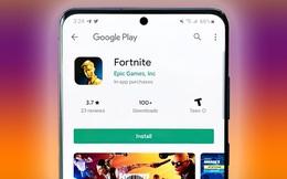"""Android """"mở"""" chứ không đóng như iOS, vậy tại sao Epic vẫn phải kiện Google như đã kiện Apple?"""