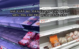 Dân Úc lại 'càn quét' các siêu thị vì Covid-19, chỉ riêng một quầy bị ghẻ lạnh không ai có tâm trạng mua!