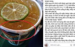 Nghi vấn một quán trà chanh ở Hà Nội mang cốc giấy cũ còn dính son ra cho khách dùng khiến cư dân mạng xôn xao