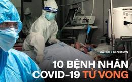 Infographic về 10 bệnh nhân Covid-19 tử vong: Đa phần vì suy thận, suy tim đã chạy chữa nhiều năm