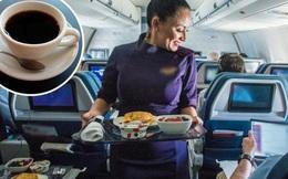 """Trà và cà phê trên máy bay không """"sạch"""" như chúng ta tưởng: Sự thật là gì?"""