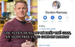 Siêu đầu bếp Gordon Ramsay tìm người cùng đi khắp thế gian, ăn ngon hoàn toàn miễn phí trong 2 tuần!