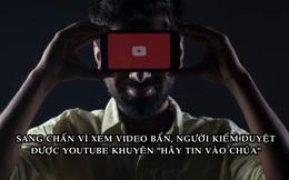 Độc hại nghề kiểm duyệt YouTube: Xem 300 video 'bẩn'/ngày, được khuyên 'dùng chất gây nghiện', 'tin vào Chúa' khi bị chấn thương tâm lý nghiêm trọng
