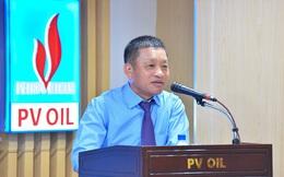 PVOil thay Chủ tịch Hội đồng quản trị và Tổng giám đốc