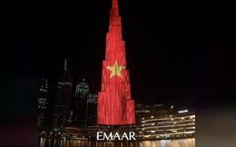 """Quốc kỳ Việt Nam """"tung bay"""" trên tòa tháp cao nhất thế giới Burj Khalifa"""