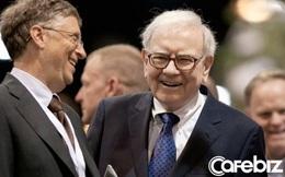 Làm sao để làm việc và kinh doanh hiệu quả như tỷ phú Warren Buffett, Bill Gates?