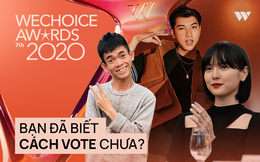 """WeChoice Awards 2020: Đây là cách bình chọn cho """"điều diệu kỳ"""" của chính bạn!"""