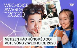 """Cổng bình chọn WeChoice Awards 2020 vừa mở, dân tình đã kêu gọi vote """"ào ào"""" tưng bừng trên MXH"""