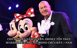 'Sóng gió' tại Disney: Mất 40 giám đốc cấp cao trong chưa đầy 1 năm từ khi CEO mới lên nắm quyền