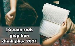 10 cuốn sách đáng đọc của năm 2021: Đừng đọc sách cho sang, hãy đọc cho có lợi