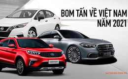 Loạt xe mới sẽ ra mắt Việt Nam năm 2021: Đa dạng phân khúc, giá vài trăm đến hàng chục tỷ đồng, có xe về sớm cho khách Việt chơi Tết