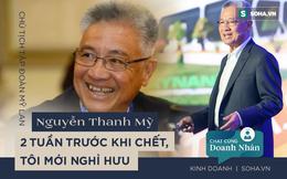 """Ông Việt kiều """"té giếng"""": 2 tuần trước khi chết, tôi sẽ nghỉ hưu"""