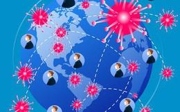 GS đầu ngành TQ nhận định về đại dịch toàn cầu: Sẽ nghiêm trọng hơn, lây lan rộng hơn trong năm 2021