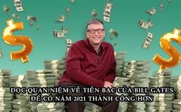 Bài học tiền bạc năm mới của Bill Gates: Tiết kiệm như kẻ bi quan và đầu tư như người lạc quan